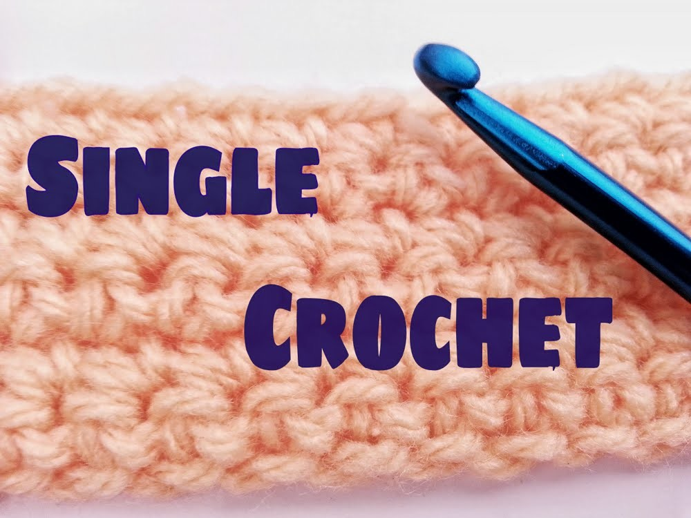 Single Crochet - How to Make Single Crochet For Beginners