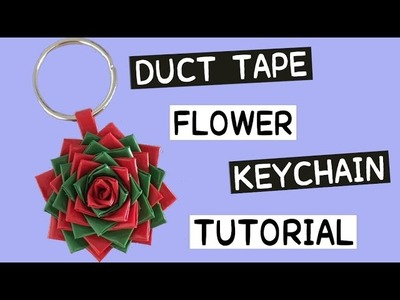 Tutorial: How to Make a Duct Tape Flower Keychain