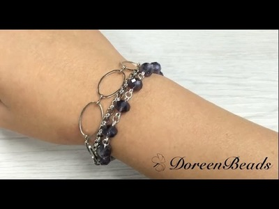 Doreenbeads Jewelry Making Tutorial - How to Make Multi-Strand Glass Bead Bracelet