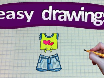 Easy drawings #140   How to draw a T-shirt and denim shorts