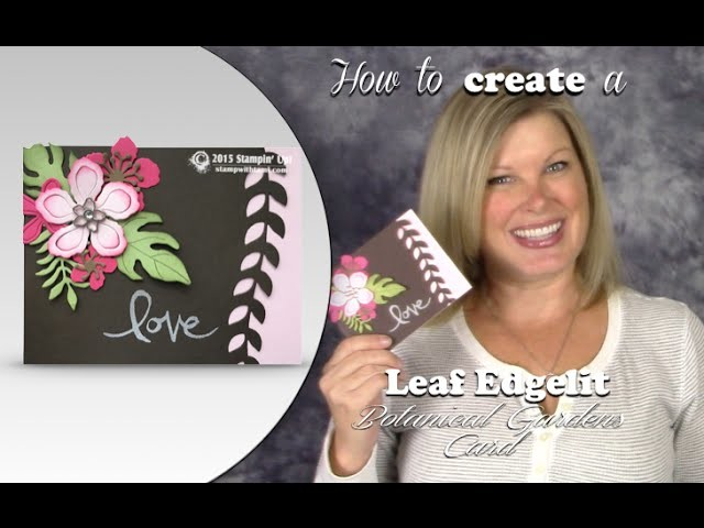 How to create Leaf edging with the Stampin Up Botanical Blooms