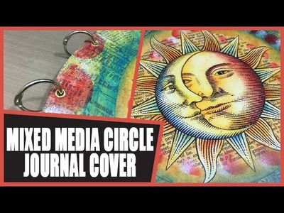 How to: Decorating my Circle Art Journal Cover
