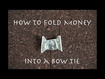 How to fold money into a bow tie || It's easy!
