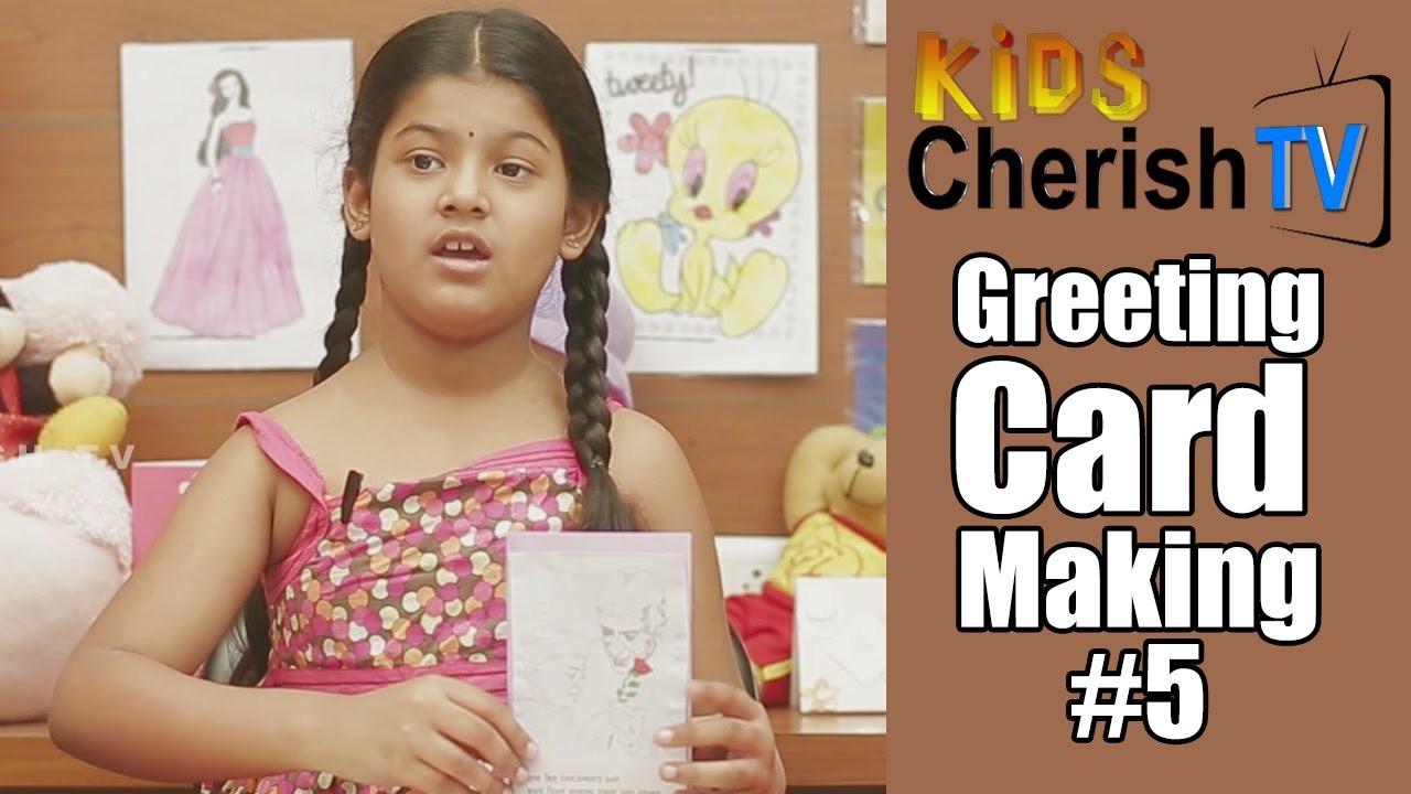 How To Make A Greeting Card || #5 || Diy || Kids Cherish Tv