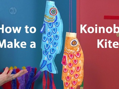 How to Make a Koinobori Japanese Kite