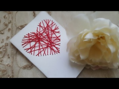 How To Make A Threaded Heart Greeting Card