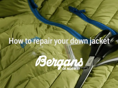 How to repair your down jacket