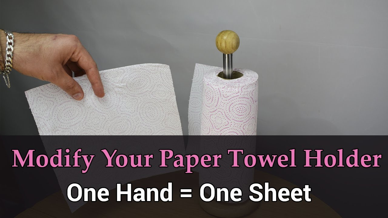 Modify Your Paper Towel Holder to Use It With One Hand