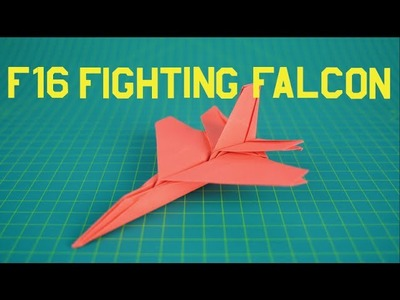 Origami Paper Plane | How to make a F16 Fighting Falcon