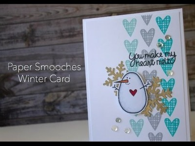 Holiday Card Series 2015 Day #1 - Paper Smooches Card