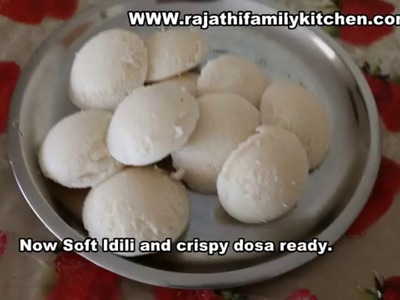 How to make soft idili and Crispy dosa from dry Rice flower with Udith flour (Food tip)