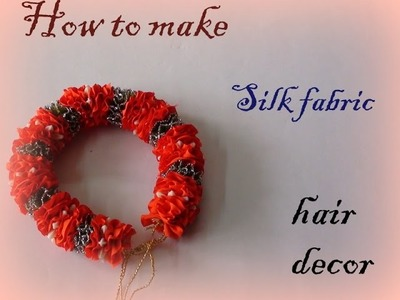 How to make a silk fabric hair decor