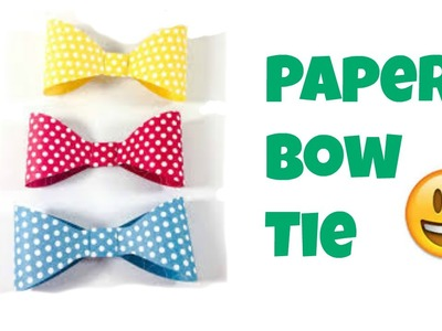 Paper BowTie | How to| Art21