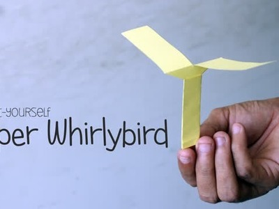 DIY: Paper Whirlybird - Easy Paper Craft - Art All The Way