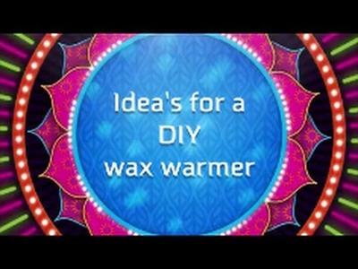 DIY: SCENTED WAX WARMER