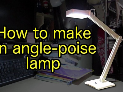How to make a wooden, USB-powered, angle-poise lamp
