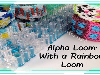 How to Loom: Alpha Loom Designs on Rainbow Loom
