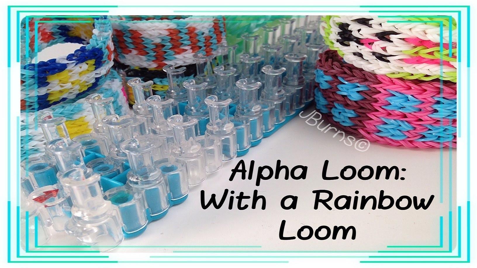 How to Loom: Alpha Loom Designs on Rainbow Loom