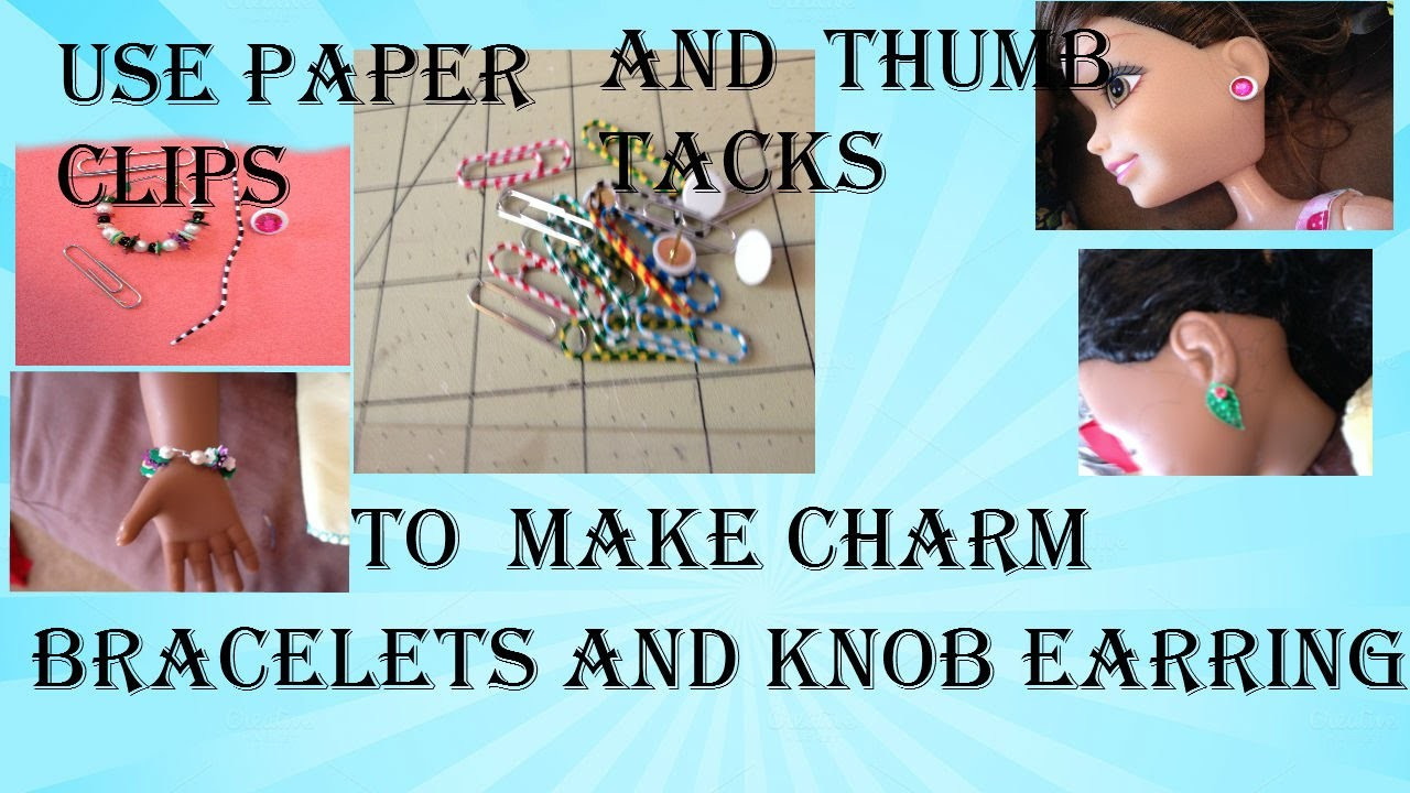 How to make a charm bracelet and earrings for your AG doll using paper clips