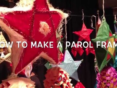 How To Make a Frame for a Xmas Parol Lantern