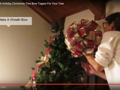 How To Make A Holiday Christmas Tree Bow Topper