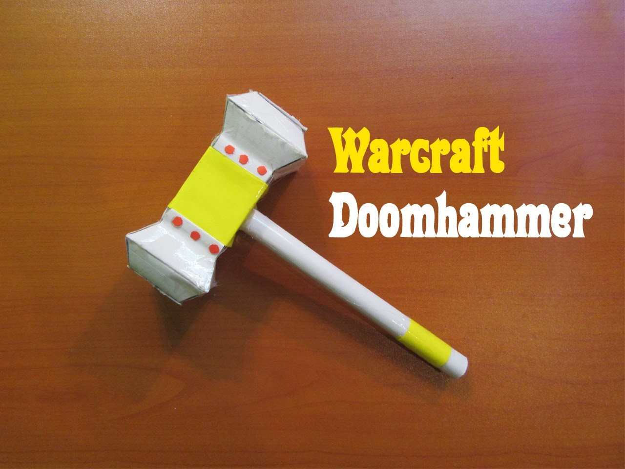 How to Make a Paper Thor Hammer  (World of Warcraft Doomhammer) - Easy Tutorials