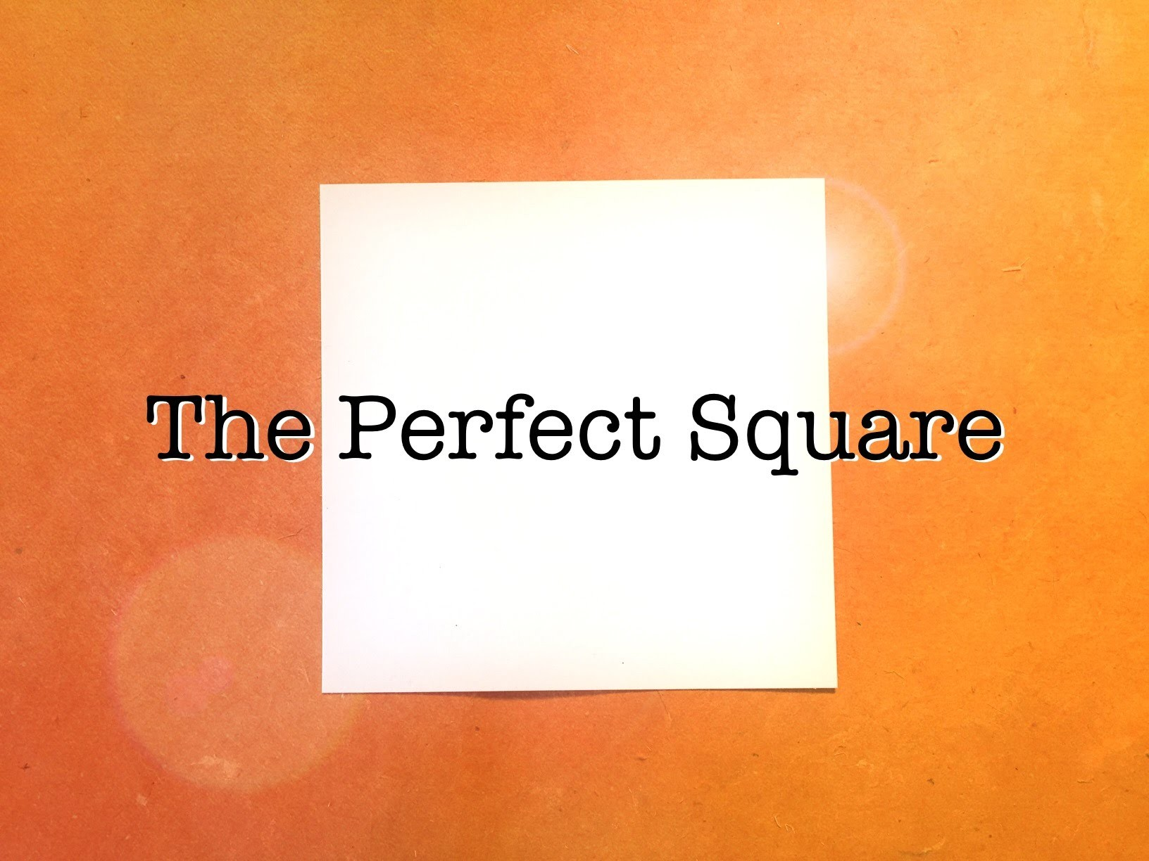 How to Make a Perfect Square: A Geometry Demonstration