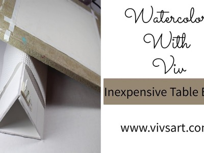 How To Make An Inexpensive Table Top Easle For Watercolor Painting