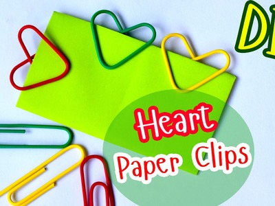 How to Make Heart Paper Clips. DIY Valentine's Day