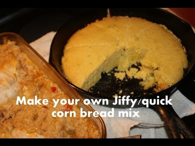 How to make your own jiffy.quick cornbread mix