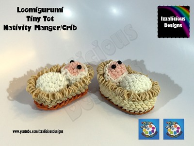 Loomigurumi Tiny Tot Nativity Manger | Crib | Basket Christmas - amigurumi w. Rainbow Loom Bands