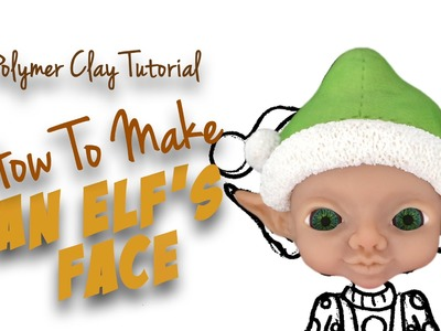 """Polymer Clay Tutorial """"How to make an Elf's face"""""""