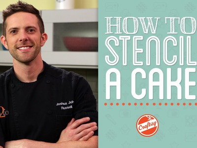 Tips for How to Stencil a Cake with Cake Designer Joshua John Russell