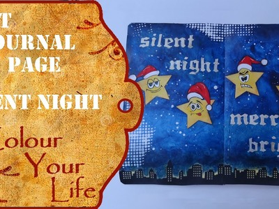 How to create an Art Journal Page - Silent Night