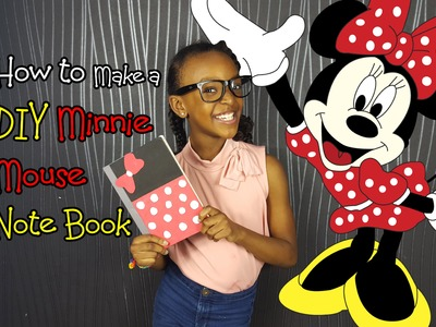 How to Make a DIY Minnie Mouse Note Book by Taniasworld