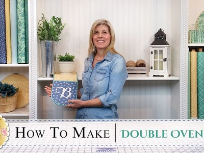 How to Make a Double Oven Mitt | with Jennifer Bosworth of Shabby Fabrics
