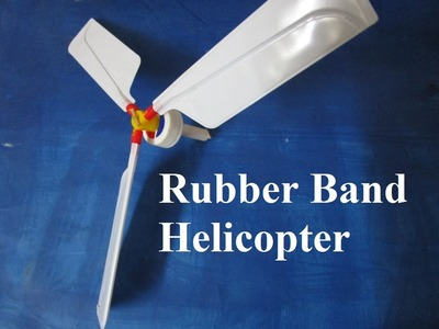 How To Make a  Helicopter In Home - how to make a Rubber Band Helicopter