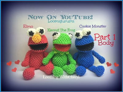 Rainbow Loom BODY for Kermit The Frog. ELMO. Cookie Monster (Part 1 of 3) Loomigurumi Amigurumi