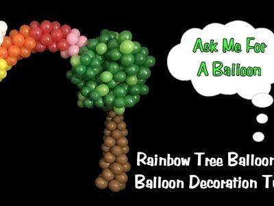 Rainbow Tree Balloon Arch - Balloon Decoration Tutorial