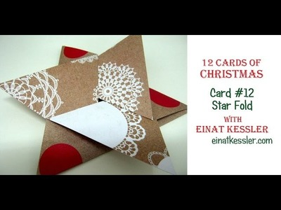 12 Cards of Christmas 2015 - Card #12 Star Fold