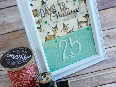 12 Days of Christmas Series: Countdown 'til Christmas Project