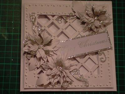 75. Cardmaking Tutorial Sparkly Poinsettia Christmas Lattice Card