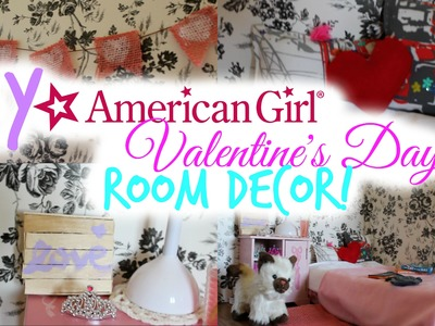 DIY American Girl Valentine's Day Room Decor!