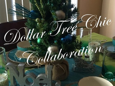 Dollar Tree Chic Collaboration:  The Christmas Edition