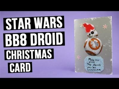 Handmade Star Wars BB8 Droid Christmas Card