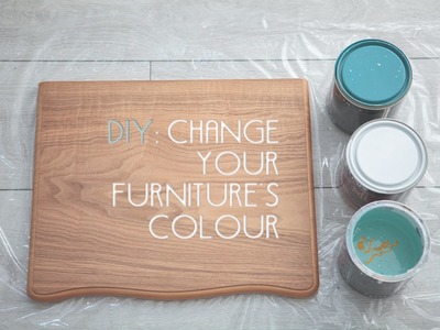 DIY Change your furniture's colour