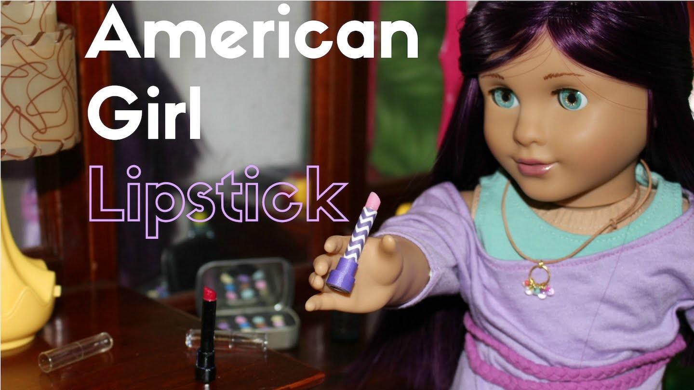DIY American Girl Lipstick Craft
