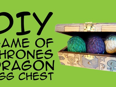 DIY Game of Thrones Dragons Egg Chest: Crafty McFangirl Tutorial
