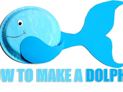 Dolphin | DIY Dolphin | Learn How To make Dolphin | Kids Art and Craft
