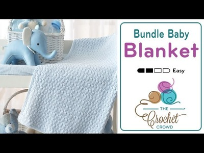 How to Crochet Baby Blanket: Bundle Blanket